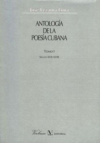 Antología de la poesía cubana. Siglos XVII y XVIII: 1 (Verbum Mayor)