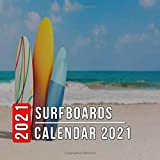 Surfboards Calendar 2021: 12 Month Mini Calendar from Jan 2021 to Dec 2021, Cute Gift Idea | Pictures in Every Month