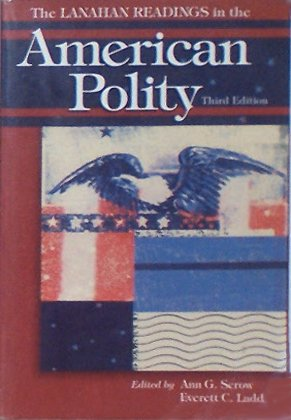 The Lanahan Readings in the American Polity, Third Edition