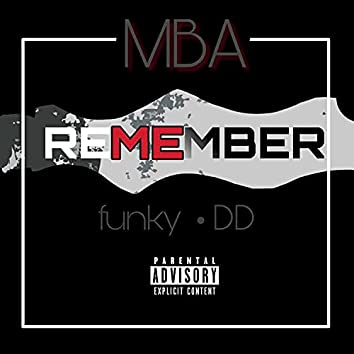 Remember Me (feat. Funky & DD)