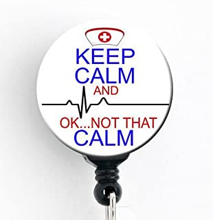 Keep Calm and. OK Not That Calm - Retractable Badge Reel with Swivel Clip and Extra-Long 34 inch Cord - Badge Holder SNL