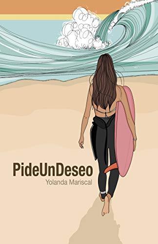 PideUnDeseo de Yolanda Mariscal