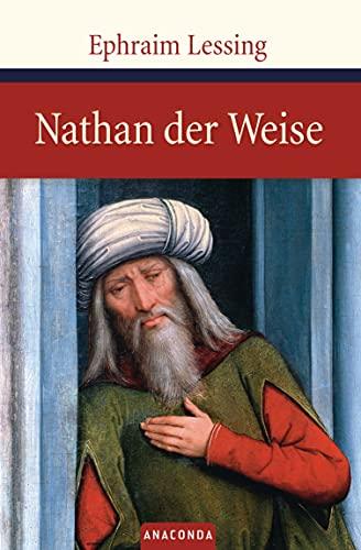 Nathan der Weise: Ein dramatisches Gedicht in fünf Aufzügen (Große Klassiker zum kleinen Preis, Band 20)