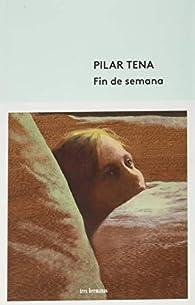 Fin de semana par Pilar Tena