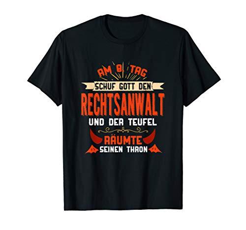 Am 8. Tag Schuf Gott Den Rechtsanwalt I Lustiges Juristen T-Shirt