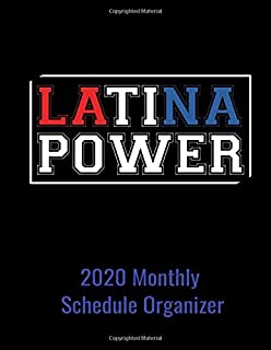 Latina Power 2020 Monthly Schedule Organizer: 90 page 2020 monthly calendar for Latina Women with goals to do list and notes
