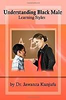 Understanding Black Male Learning Styles [並行輸入品]
