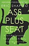 Ass Plus Seat