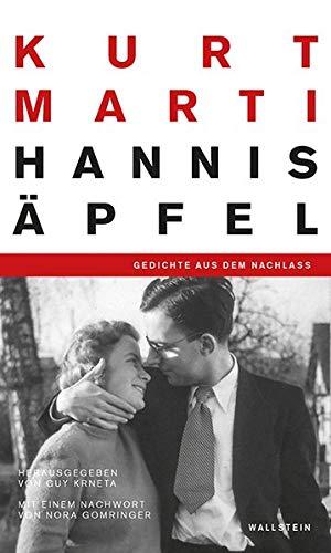 Hannis Äpfel: Gedichte aus dem Nachlass