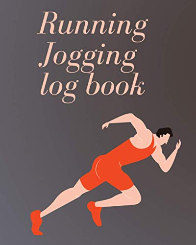 Compare Textbook Prices for Running Jogging log book: Runners Training Diary,Running Planner, Jogging Journal,men and women, Gift For Runners  ISBN 9798497477870 by Jogging, Running