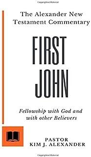 The Alexander New Testament Commentary: First John
