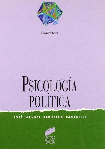 Psicología política: 2 (Síntesis psicología. Psicología social)
