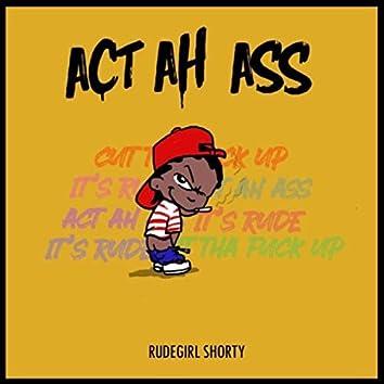 Act Ah Ass
