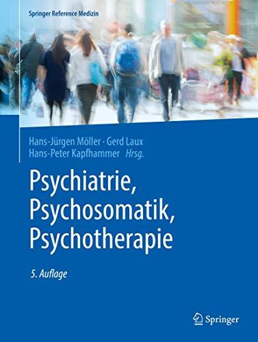Psychiatrie, Psychosomatik, Psychotherapie: Band 1: Allgemeine Psychiatrie 1, Band 2: Allgemeine Psychiatrie 2, Band 3: Spezielle Psychiatrie 1, Band ... 1, Band 4: Spezielle Psychiatrie 2