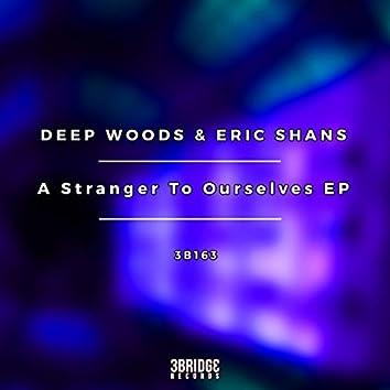 A Stranger To Ourselves EP