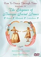 How to Dance Through Time 4: Elegance of Baroque [DVD]