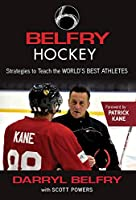 Belfry Hockey: Strategies to Teach the World's Best Athletes