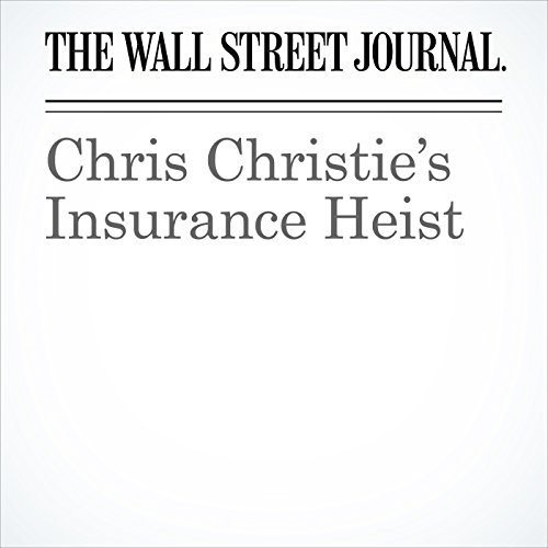 Chris Christie's Insurance Heist copertina