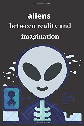 aliens between reality and imagination: extraterrestre PDF Books