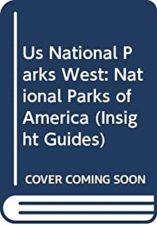 Us National Parks West: National Parks of America (Insight Guides)