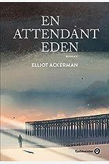 En attendant Eden (Americana) Paperback