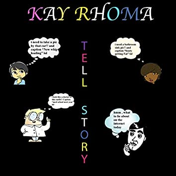 Tell Story