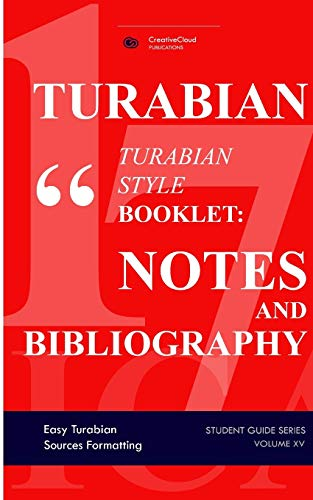 Turabian Style Guidelines in Tables (Quick Study Turabian): Easy & Quick Academic Formatting (Formatting in Tables, Band 7)