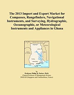 The 2013 Import and Export Market for Compasses, Rangefinders, Navigational Instruments, and Surveying, Hydrographic, Oceanographic, or Meteorological Instruments and Appliances in Ghana