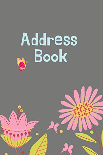 Address Book. I'll never forget you!: Password book: Internet password journal organizer with alphabetical tabs - logbook to protect your usernames.
