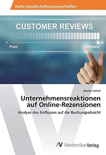 Schrei, M: Unternehmensreaktionen auf Online-Rezensionen