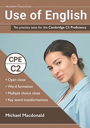 Use of English: Ten practice tests for the Cambridge C2 Proficiency