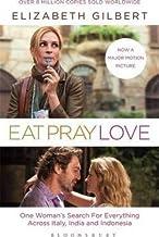 Eat, Pray, Love - by Elizabeth Gilbert1st Edition