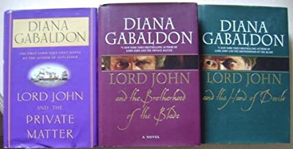 Set of 3 Lord John Novels by Diana Gabaldon: Lord John and the Private Matter, Lord John and the Brotherhood of the Blade,...