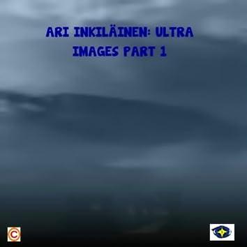 Ultra Images Part 1