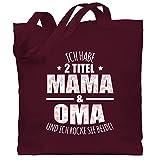 Shirtracer Oma Geschenk - Ich habe 2 Titel Mama & Oma und ich rocke sie beide! - Blumen - Unisize - Bordeauxrot - geschenk für mama/oma - WM101 - Stoffbeutel aus Baumwolle Jutebeutel lange Henkel
