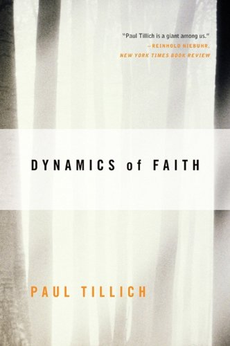 Dynamics of Faith (Perennial Classics)