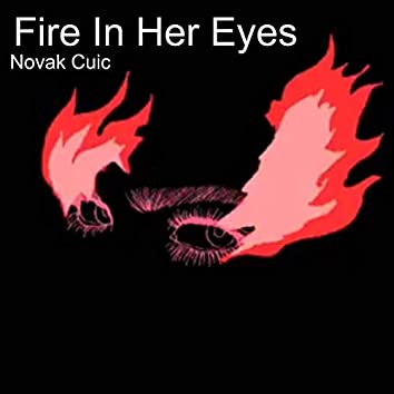 Fire in Her Eyes