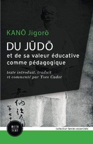 Du judo et de sa valeur éducative comme pédagogique