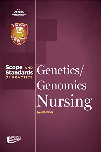Genetics/Genomics Nursing: Scope and Standards of Practice