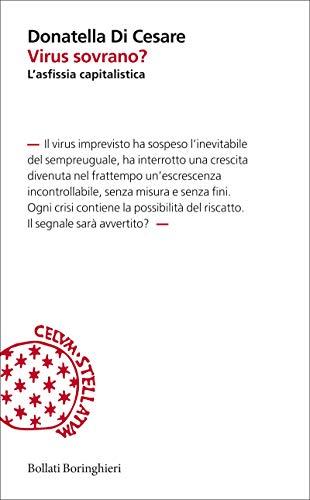 Virus sovrano?: L'asfissia capitalistica (Italian Edition)
