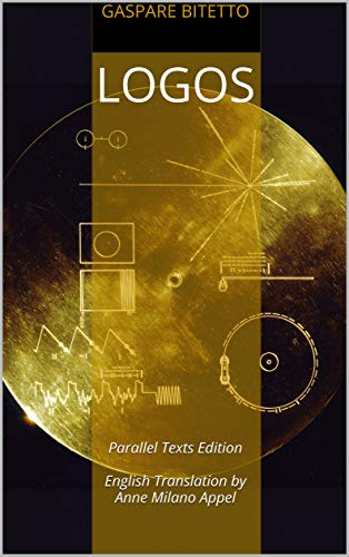 Logos: Parallel Texts Edition English Translation by Anne Milano Appel (English Edition)