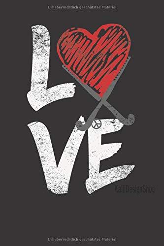 Notizbuch: LOVE Hockey!   6x9
