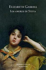 Los amores de Sylvia par Elizabeth Cleghorn Gaskell