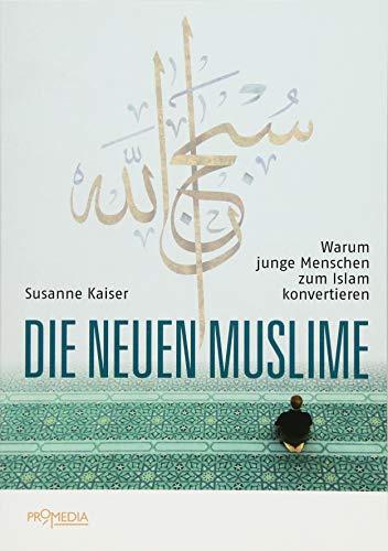 Die neuen Muslime: Warum junge Menschen zum Islam konvertieren