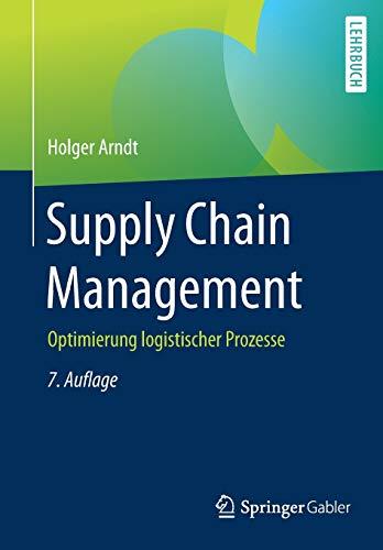 Supply Chain Management: Optimierung logistischer Prozesse
