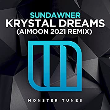 Krystal Dreams (Aimoon 2021 Remix)