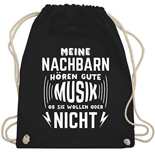 Shirtracer Festival Turnbeutel - Meine Nachbarn hören gute Musik, ob sie wollen oder nicht - Unisize - Schwarz - musik turnbeutel - WM110 - Turnbeutel und Stoffbeutel aus Baumwolle