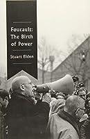 Foucault: The Birth of Power
