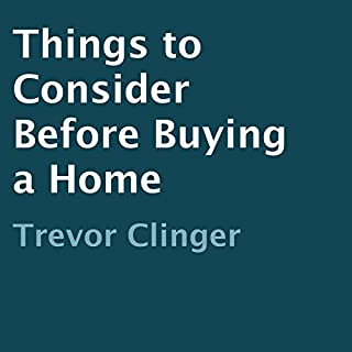 Things to Consider Before Buying a Home cover art