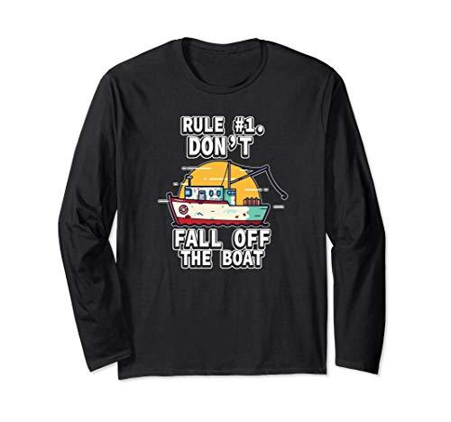 Regel #1 Fallen Sie nicht vom Boot Kapitän Yacht Langarmshirt
